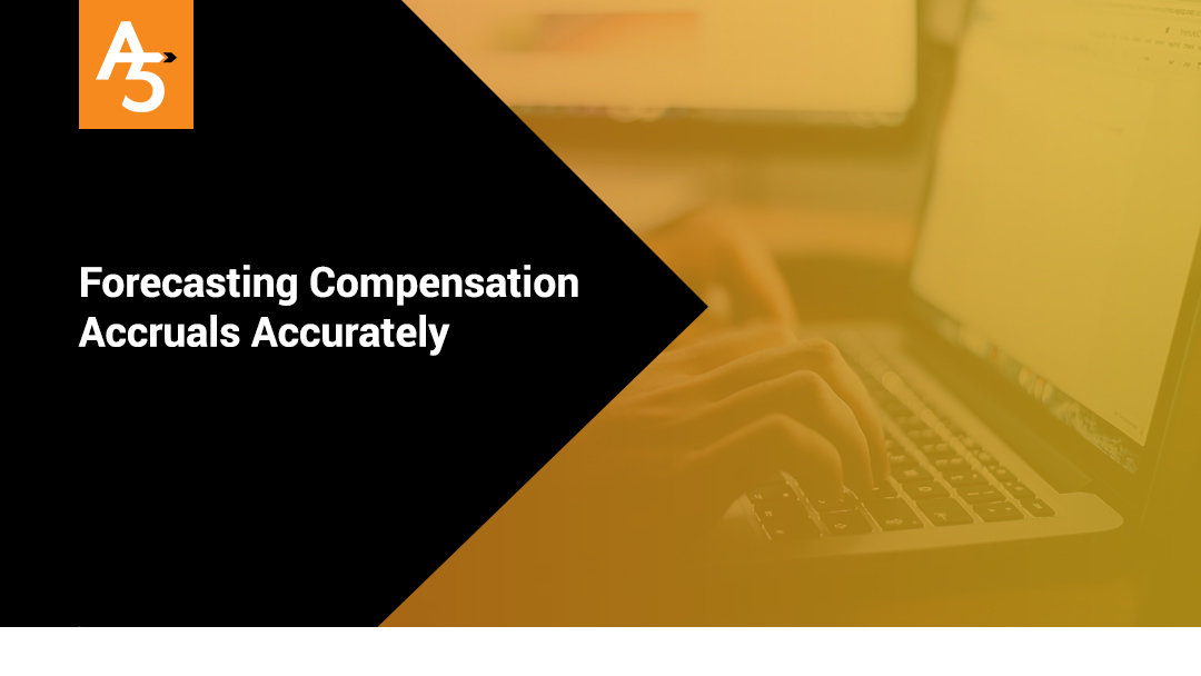 Forecasting Compensation Accruals Accurately